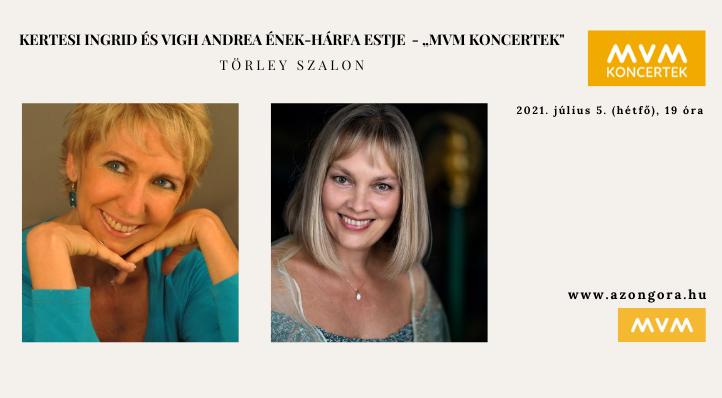 Kertesi Ingrid és Vigh Andrea ének-hárfa estje - MVM Koncertek