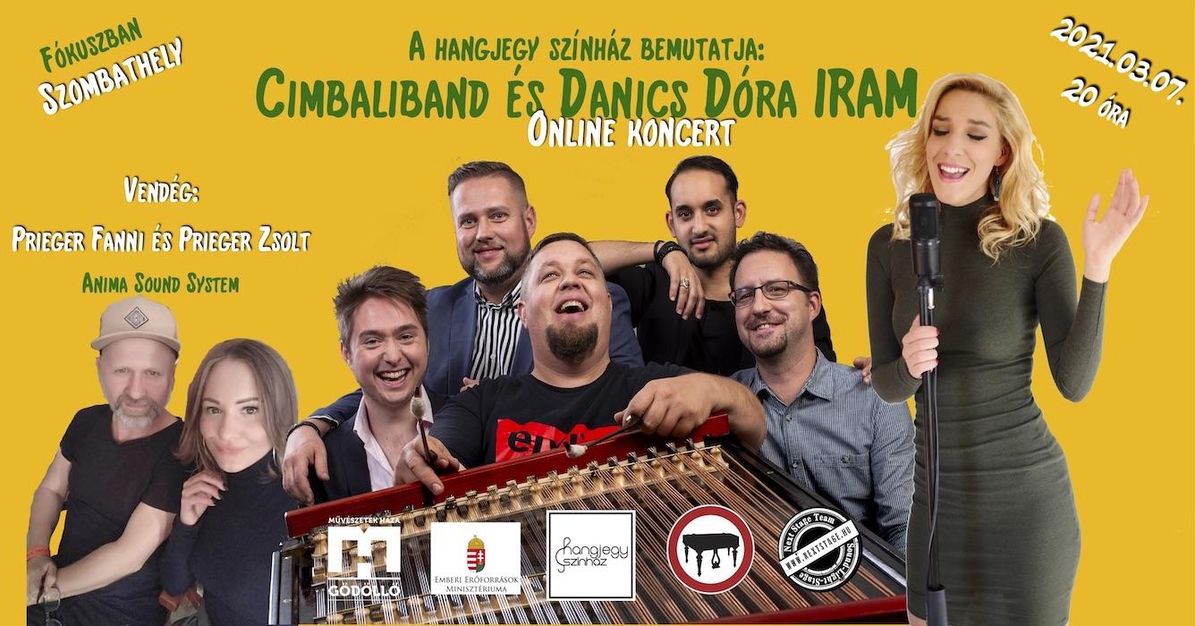 IRAM - Cimbaliband és Danics Dóra ONLINE koncertje - vendégműveszek: Prieger Fanni és Prieger Zsolt (Anima Sound System)
