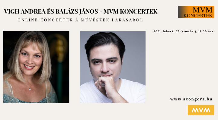 Online koncertek a művészek otthonából: Vigh Andrea és Balázs János - MVM Koncertek