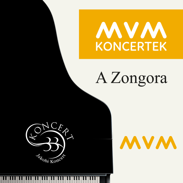 A Zongora - MVM Koncertek