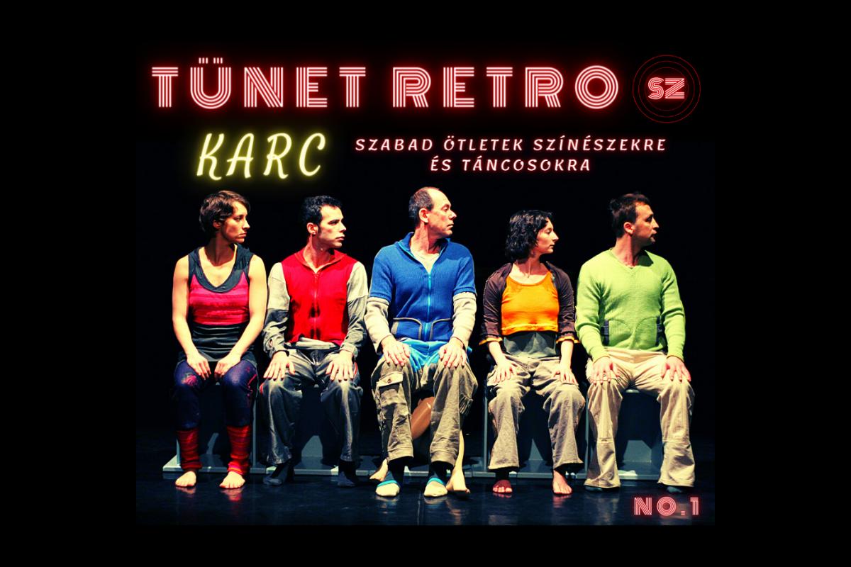 TÜNET RETRO no.1 | Tünet Együttes: Karc - szabad ötletek színészekre és táncosokra (ismétlés)