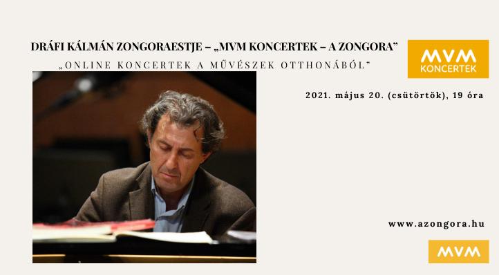 Dráfi Kálmán zongoraestje – Online koncertek a művészek otthonából (felvételről)– MVM Koncertek