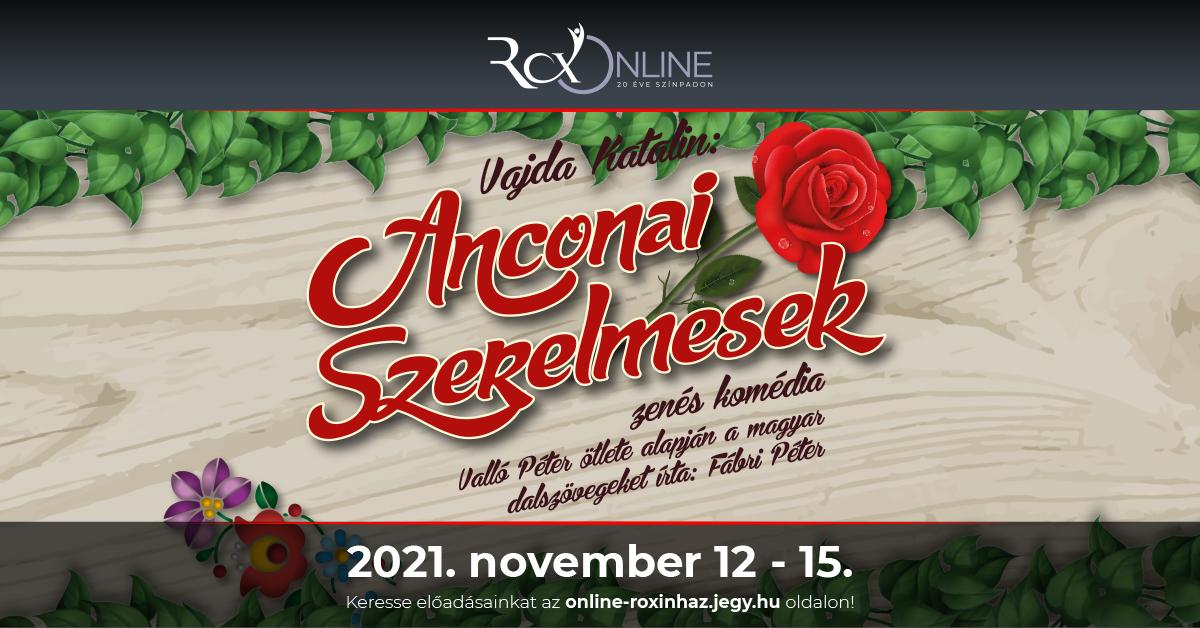 Anconai szerelmesek (zenés komédia) [11.12-11.15.]