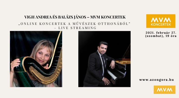 Vigh Andrea és Balázs János – Online koncertek a művészek otthonából (felvételről) – MVM Koncertek
